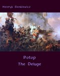 Potop - The Deluge. An Historical Novel of Poland, Sweden, and Russia - ebook