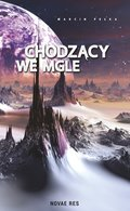 Chodzący we mgle - ebook