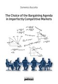 The Choice of the Bargaining Agenda in Imperfectly Competitive Markets - ebook