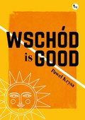Wschód is good - ebook