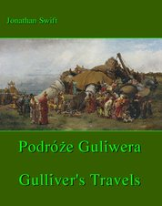 : Podróże Gulliwera. Gulliver's Travels - ebook